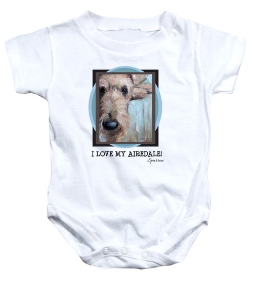 I Love My Airedale Baby Onesie