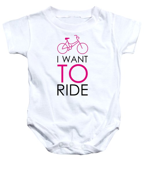 I Want To Ride My Bike Baby Onesie by Magdalena Raszewska