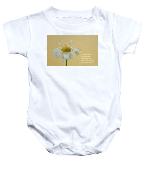 If I Had A Flower Quote Baby Onesie