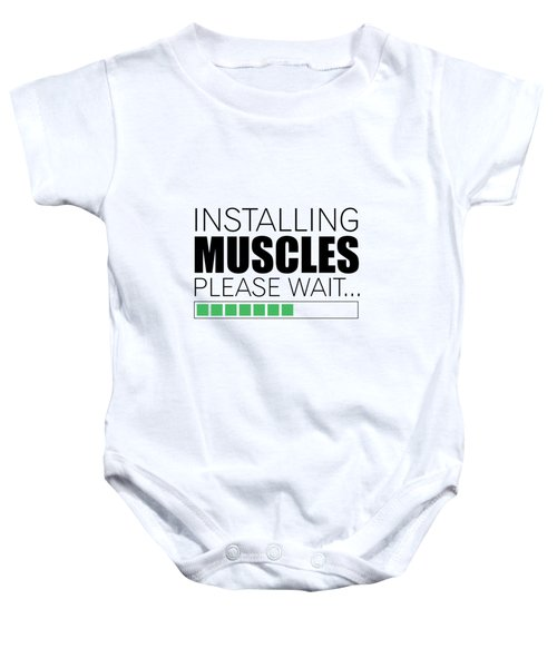 Installing Muscles Please Wait Gym Motivational Quotes Poster Baby Onesie