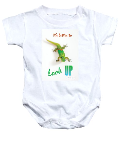 Its Better To Look Up Baby Onesie