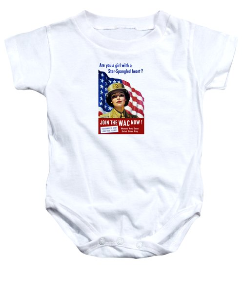 Join The Wac Now - World War Two Baby Onesie