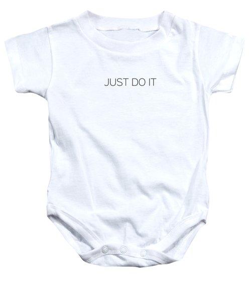 Just Do It Baby Onesie