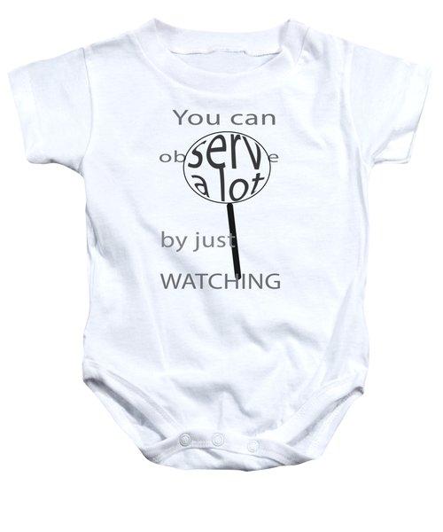 Just Watch Baby Onesie