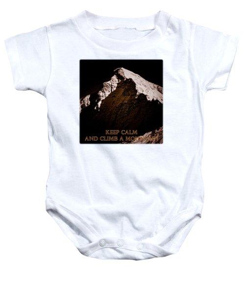 Keep Calm And Climb A Mountain Baby Onesie by Frank Tschakert