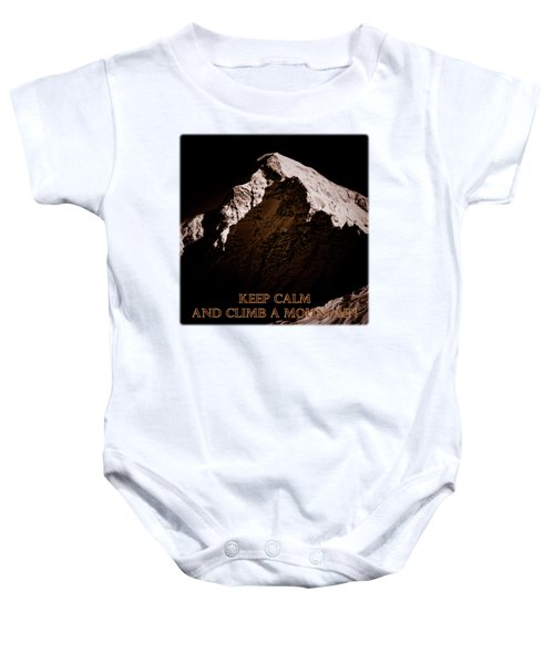 Keep Calm And Climb A Mountain Baby Onesie