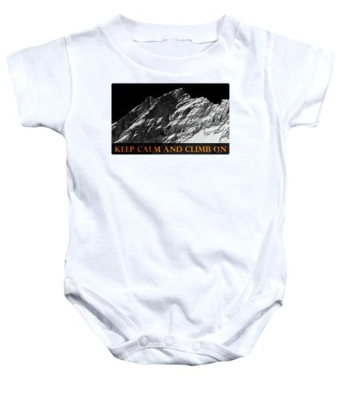 Keep Calm And Climb On Baby Onesie by Frank Tschakert