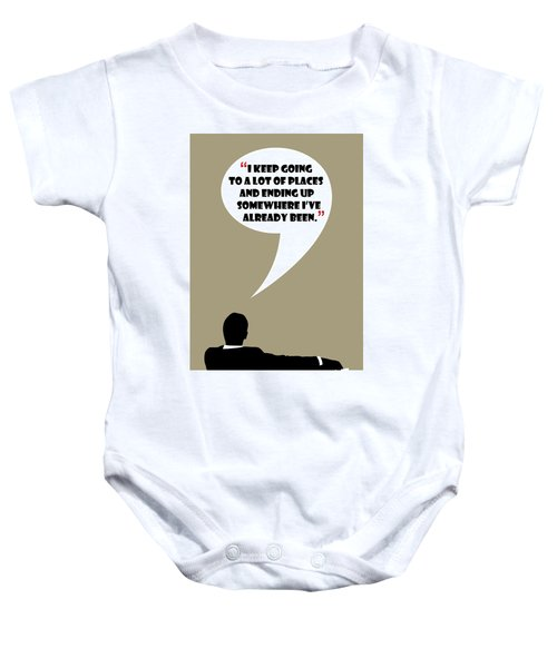 Keep Going Places - Mad Men Poster Don Draper Quote Baby Onesie