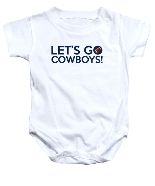 Let's Go Cowboys Baby Onesie by Florian Rodarte