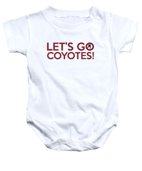 Let's Go Coyotes Baby Onesie by Florian Rodarte