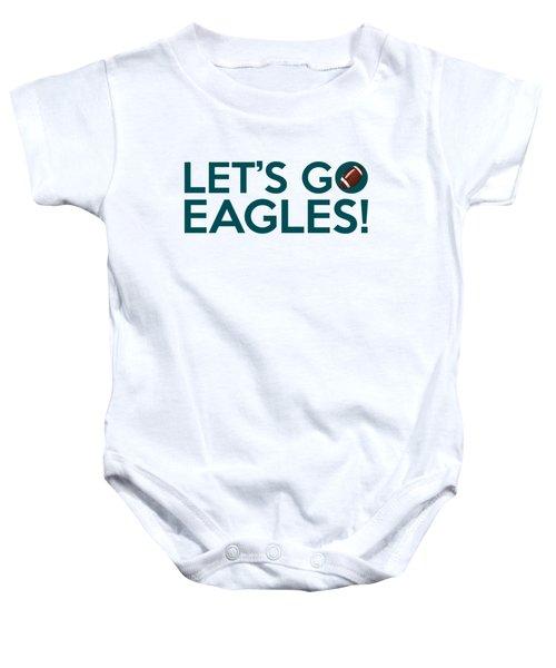 Let's Go Eagles Baby Onesie by Florian Rodarte