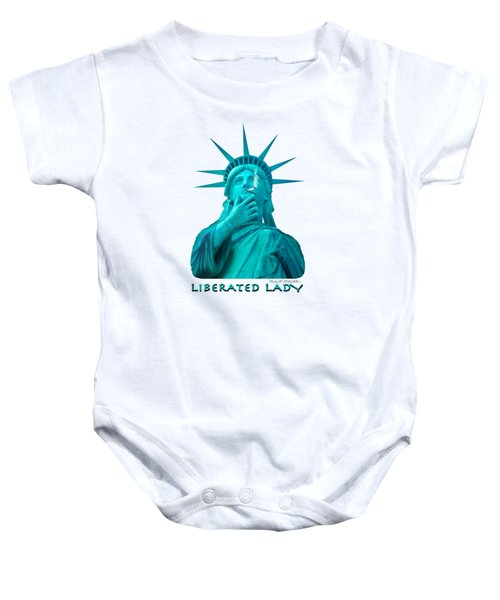 Liberated Lady 3 Baby Onesie by Mike McGlothlen