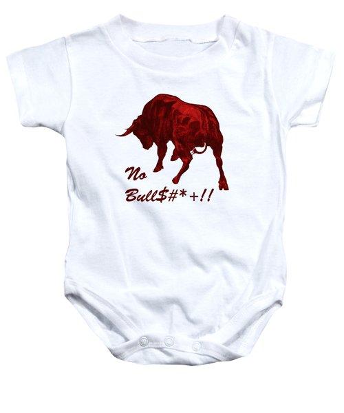 No Bullshit Baby Onesie