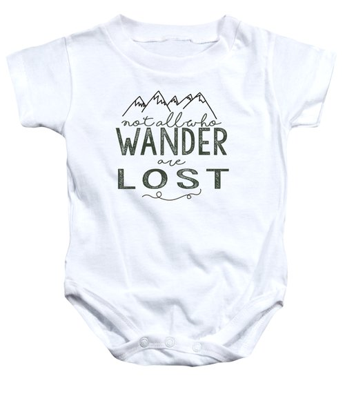 Not All Who Wander Green Baby Onesie