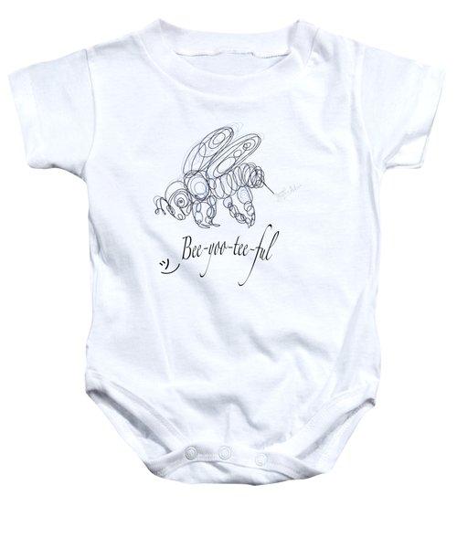 Olena Art Tee Design Bee-yoo-tee-ful Drawing Baby Onesie