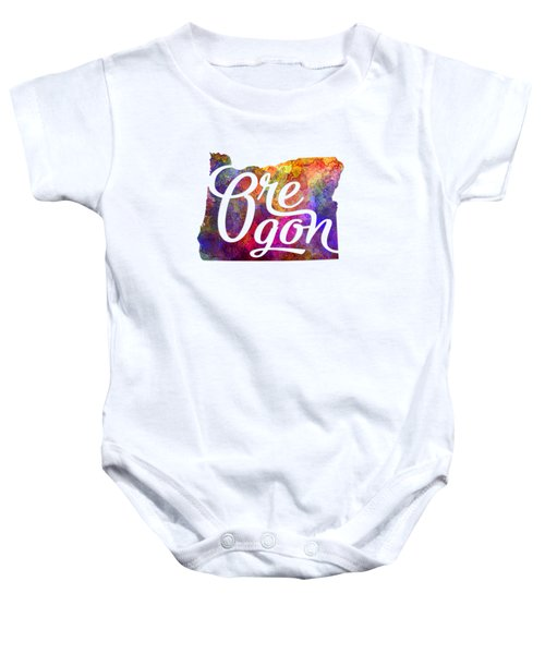Oregon Us State In Watercolor Text Cut Out Baby Onesie by Pablo Romero