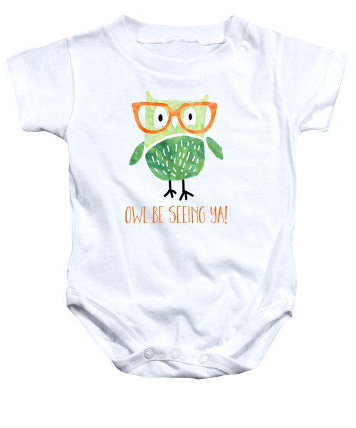 Owl Be Seeing Ya Baby Onesie by Natalie Kinnear