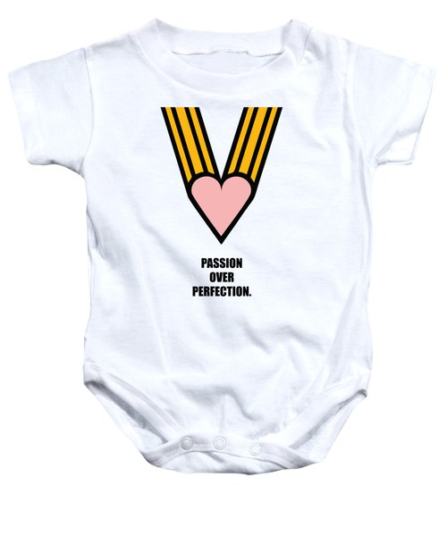 Passion Over Perfection Business Quotes Poster Baby Onesie