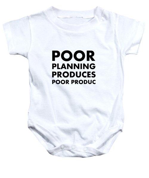 Poor Planning Baby Onesie