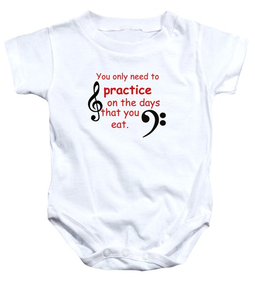 Practice On The Days You Eat Baby Onesie