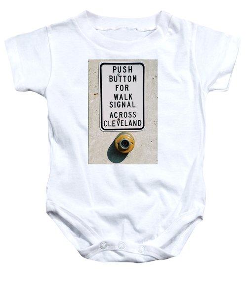 Push Button To Walk Across Clevelend Baby Onesie