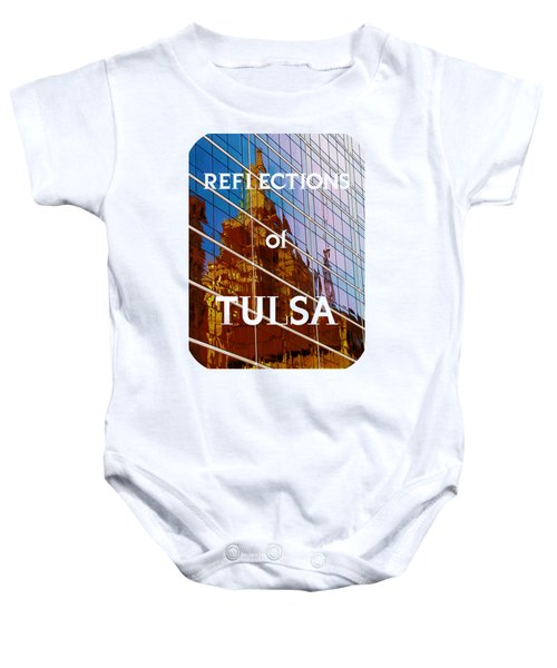 Reflection Of The Past - Tulsa Baby Onesie
