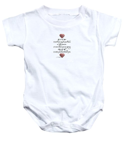 Rich Is Who You Have Beside You Baby Onesie