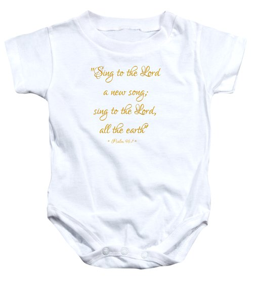 Sing To The Lord A New Song Bible Quote Baby Onesie