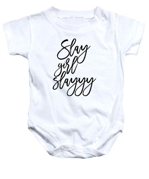 Slay Baby Onesie by Elizabeth Taylor