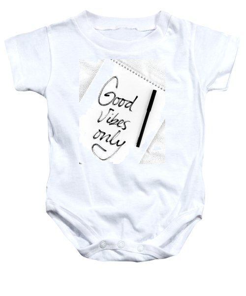 Good Vibes Only Baby Onesie by Jul V