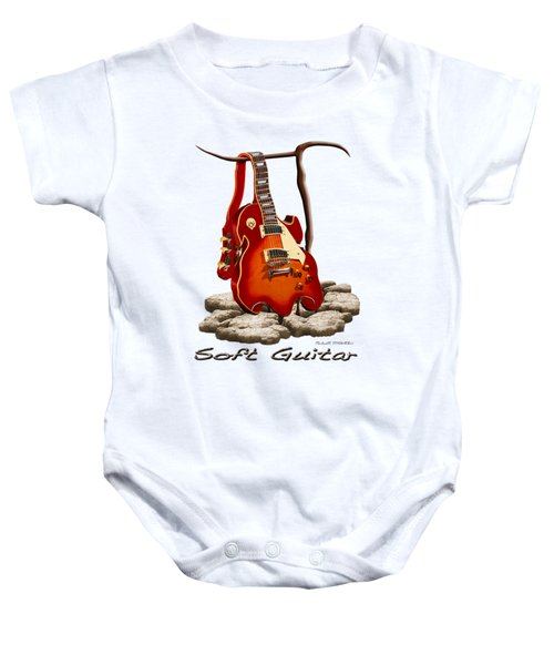 Soft Guitar - 3 Baby Onesie by Mike McGlothlen