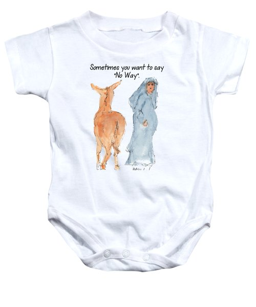 Sometimes You Want To Say No Way Christian Watercolor Painting By Kmcelwaine Baby Onesie by Kathleen McElwaine