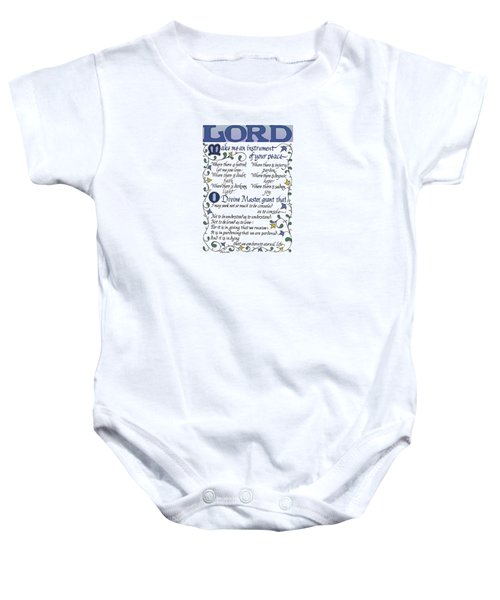 St Francis Prayer   Lord Make Me An Instrument Of Your Peace Baby Onesie
