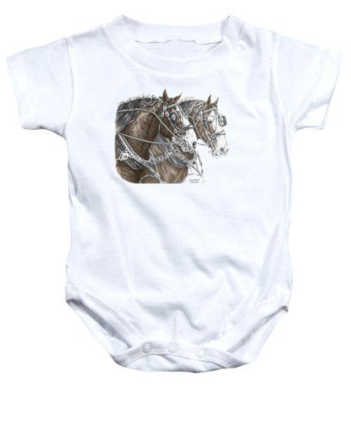 Team Work - Clydesdale Draft Horse Print Color Tinted Baby Onesie