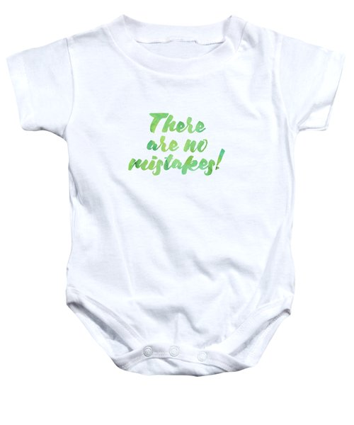 There Are No Mistakes Baby Onesie