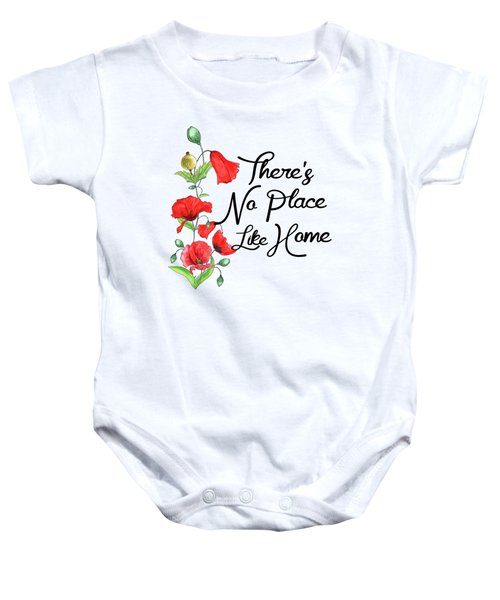 Theres No Place Like Home Baby Onesie