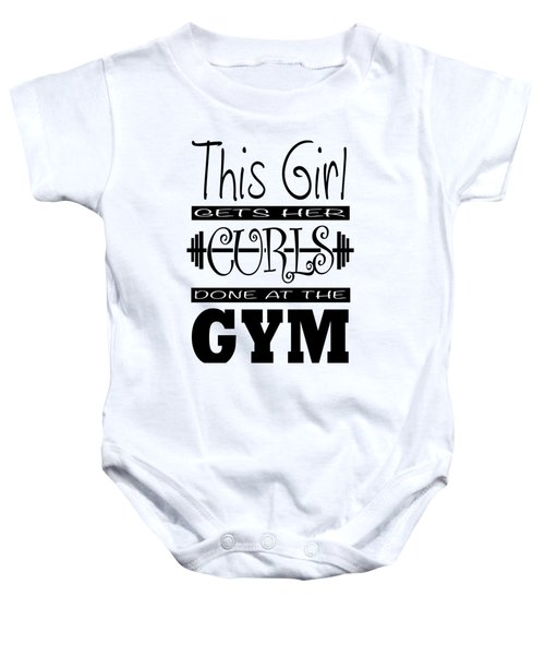 This Girl Gets Her Curls Done At The Gym Baby Onesie