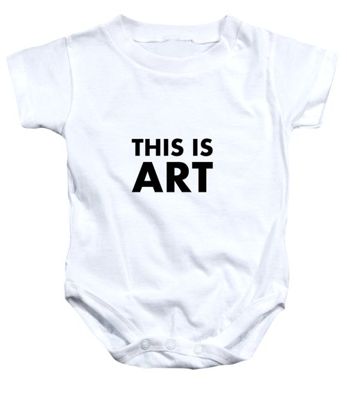 This Is Art Baby Onesie