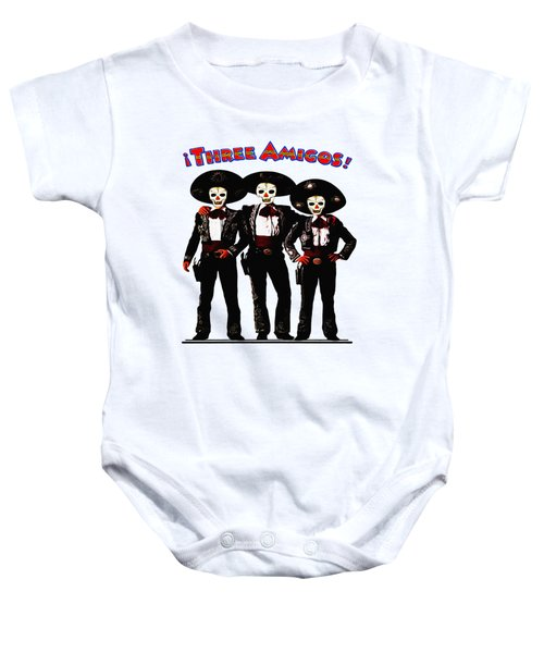 Three Amigos - Day Of The Dead Baby Onesie
