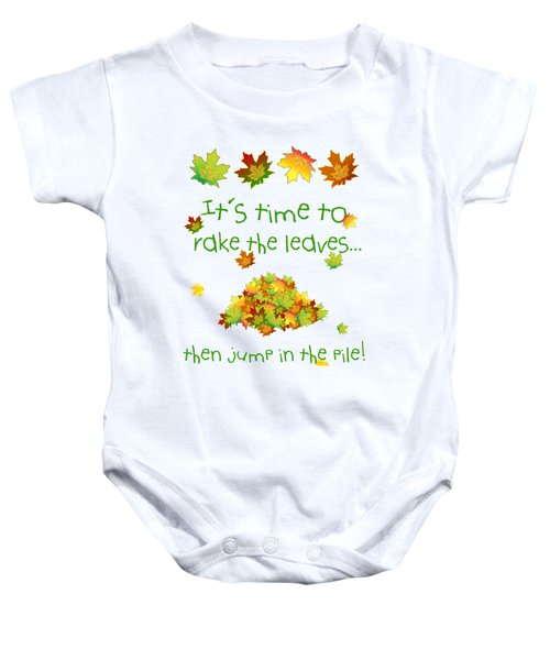 Time To Rake The Leaves Baby Onesie by Methune Hively