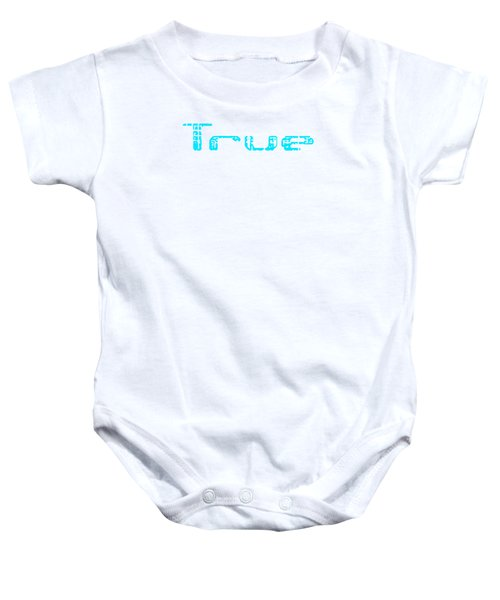 True Three Baby Onesie