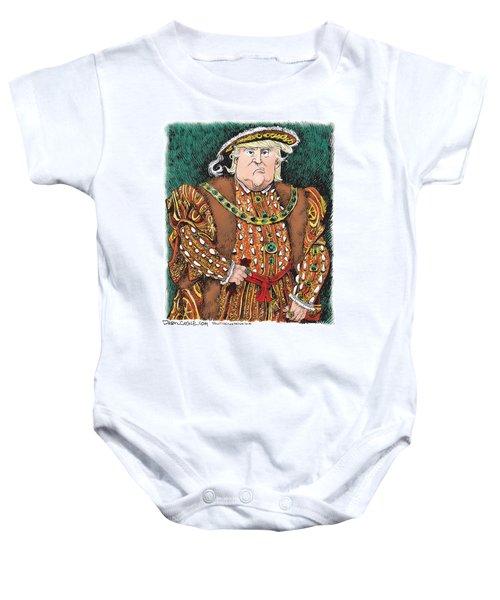 Trump As King Henry Viii Baby Onesie