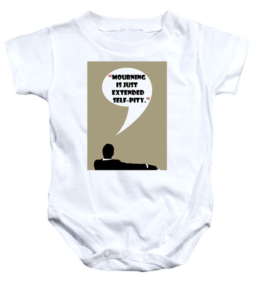 What Is Mourning - Mad Men Poster Don Draper Quote Baby Onesie