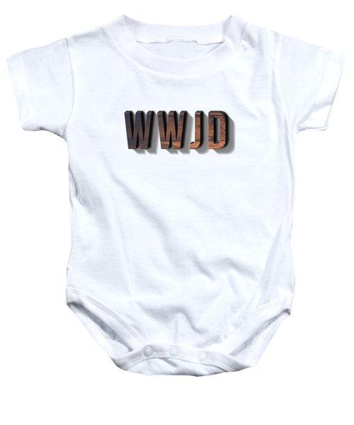 What Would Jesus Do Tee Baby Onesie