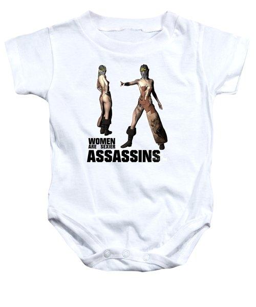 Women Are Sexier Assassins Baby Onesie