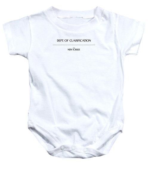 Department Of Clarification Baby Onesie
