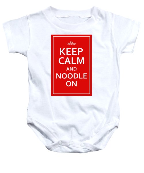 Fsm - Keep Calm And Noodle On Baby Onesie