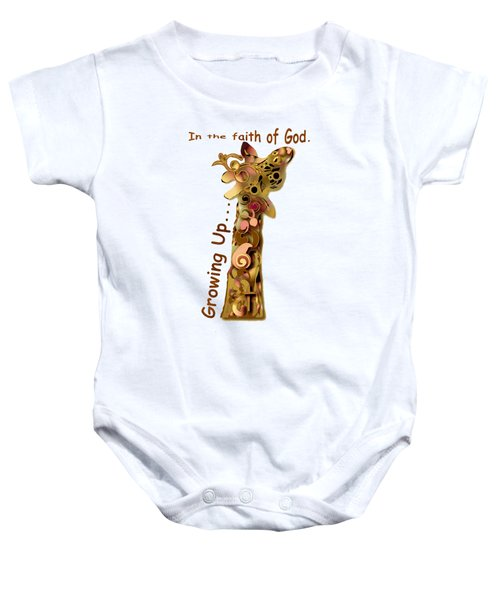 Growing Up In The Faith Baby Onesie