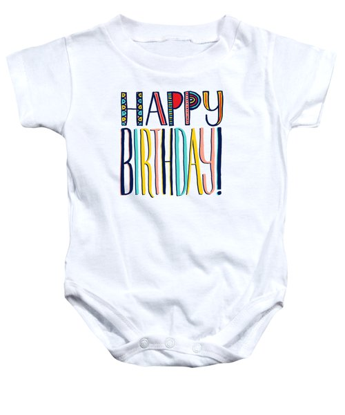 Happy Birthday Baby Onesie