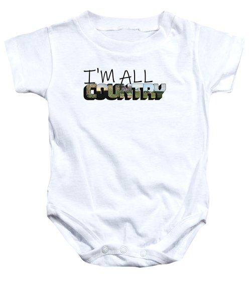 I'm All Country Big Letter Baby Onesie